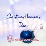 Christmas Hampers Ideas