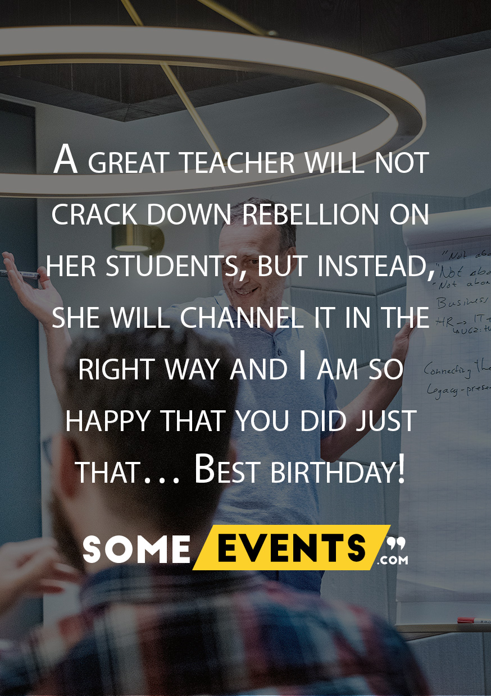 A great teacher will not crack down rebellion
