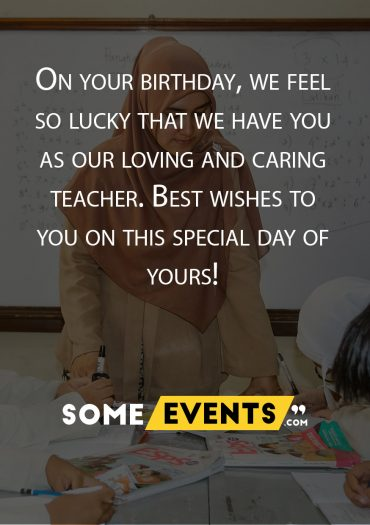 We Feel Lucky to Have You Teacher